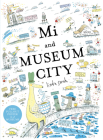 Mi and Museum City Cover Image