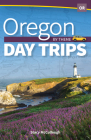 Oregon Day Trips by Theme Cover Image