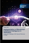Implementation of Blockchain & Artificial Intelligence in Arbitration Cover Image
