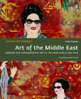 Art of the Middle East: Modern and Contemporary Art of the Arab World and Iran Cover Image