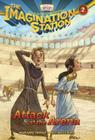 Attack at the Arena (Imagination Station Books #2) Cover Image