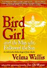 Bird Girl and the Man Who Followed the Sun Cover Image