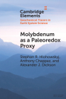 Molybdenum as a Paleoredox Proxy: Past, Present, and Future Cover Image
