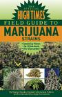 The Official High Times Field Guide to Marijuana Strains Cover Image