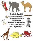 English-Swahili Bilingual Children's Picture Dictionary of Animals Kamusi YA Wanyama YA Picha YA Watoto Wa Lugha Mbili Cover Image