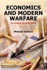 Economics and Modern Warfare: The Invisible Fist of the Market Cover Image