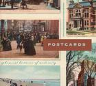 Postcards: Ephemeral Histories of Modernity (Refiguring Modernism #15) Cover Image