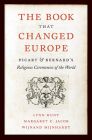 The Book That Changed Europe: Picart & Bernard's Religious Ceremonies of the World Cover Image