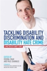 Tackling Disability Discrimination and Disability Hate Crime: A Multidisciplinary Guide Cover Image
