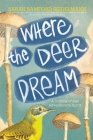 Where the Deer Dream Cover Image