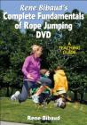 Rene Bibaud's Complete Fundamentals of Rope Jumping: A Teaching Guide Cover Image