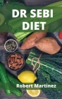 Dr Sebi Diet: How to Detoxify Your Body and Reverse Diabetes Cover Image