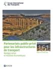 Les Rapports de Table Ronde Du Fit Partenariats Public-Privé Pour Les Infrastructures de Transport Renégociation Et Résultats Économiques Cover Image