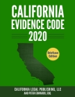 California Evidence Code 2020: Complete Rules as Revised through January 1, 2020 Cover Image