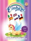 einhorn malbuch für kinder 4-9 jahre: Lerne europäische Flaggen und habe Spaß daran, schöne Einhörner zu färben! Malbuch mädchen einhorn! Cover Image