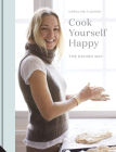 Cook Yourself Happy: The Danish Way Cover Image