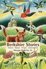 Berkshire Stories: History - Nature - People - Conservation Cover Image