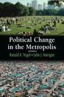 Political Change in the Metropolis Cover Image
