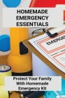 Homemade Emergency Essentials: Protect Your Family With Homemade Emergency Kit: Homemade Emergency Kitten Formula Cover Image
