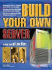 Build Your Own Server (Build Your Own...(McGraw)) Cover Image