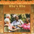 Who's Who in a Rural Community (Exploring Community) Cover Image