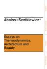 Ensayos Sobre Termodinamica.: Arquitectura y Belleza Cover Image