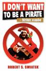 I Don't Want to Be a Pirate -Writer, Maybe Cover Image