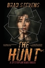 The Hunt: A Dystopian Nightmare Cover Image