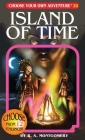 The Island of Time (Choose Your Own Adventure #28) Cover Image