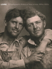 Loving: A Photographic History of Men in Love 1850s-1950s Cover Image