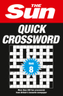 The Sun Quick Crossword Book 8: 200 Fun Crosswords from Britain's Favourite Newspaper Cover Image