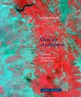 Close Up at a Distance: Mapping, Technology, and Politics (Zone Books) Cover Image
