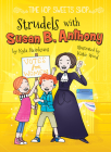 Strudels with Susan B. Anthony (Time Hop Sweets Shop) Cover Image