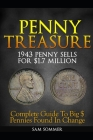 Penny Treasure: Complete Guide To Big $ Pennies Found In Change Cover Image