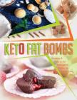 Keto Fat Bombs: Snacks & Treats for Ketogenic, Paleo, & other Low Carb Diets Cover Image