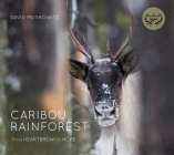Caribou Rainforest: From Heartbreak to Hope Cover Image