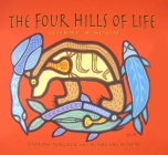 The Four Hills of Life: Ojibwe Wisdom Cover Image