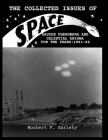 The Collected Issues of S.P.A.C.E.Saucer Phenomena and Celestial Enigma for the Years: 1961-62 Cover Image