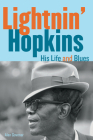 Lightnin' Hopkins: His Life and Blues Cover Image