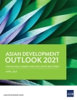 Asian Development Outlook (Ado) 2021: Financing a Green and Inclusive Recovery Cover Image