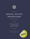 Dental Operations Manual: Detailed Systems to Run your Dental Practice Cover Image