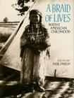 A Braid of Lives: Native American Childhood Cover Image