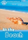 Oxford Read and Discover: Level 1: At the Beach Cover Image