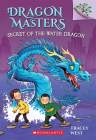 Secret of the Water Dragon: A Branches Book (Dragon Masters #3) Cover Image