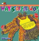 Why Stop For Tajo?: A story about respecting authority (Collection) Cover Image