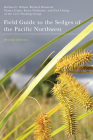 Field Guide to the Sedges of the Pacific Northwest: Second Edition Cover Image