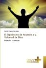 El Espiritismo de Acuerdo a la Voluntad de Dios Cover Image