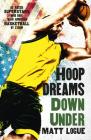 Hoop Dreams Down Under Cover Image