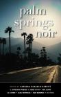 Palm Springs Noir (Akashic Noir) Cover Image
