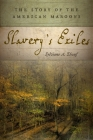 Slavery's Exiles: The Story of the American Maroons Cover Image